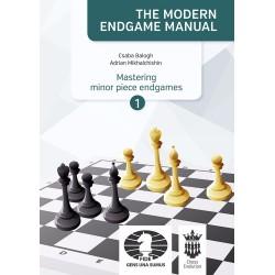 "C. Balogh, A. Mikhalchishin ""The Modern Endgame Manual. Mastering piece endgames"" (K-5178)"